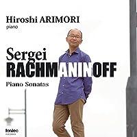 ラフマニノフ:ピアノ・ソナタ第1番&第2番