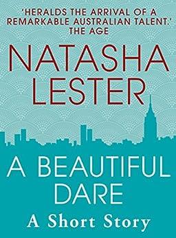 A Beautiful Dare by [Lester, Natasha]