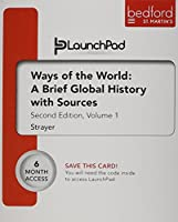 Launchpad for Ways of the World: A Brief Global History with Sources, Volume I (Six Month Access)