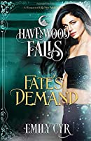 Fate's Demand (Havenwood Falls)