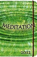 Meditation Mindful Edition 2012 Agenda