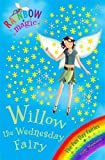 Willow the Wednesday Fairy: Book 3: The Fun Day Fairies (Rainbow Magic)