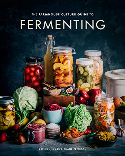 The Farmhouse Culture Guide to Fermenting: Crafting Live Cultured Foods and Drinks with 100 Recipes from Kimchi to Kombucha (English Edition)