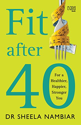 Fit After 40: For a Healthier,...