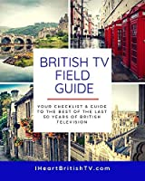 The British TV Field Guide: Your Guide to the Best British Television Shows [並行輸入品]