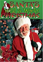 Santa's Wild & Wacky Christmas [DVD]