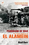 Pendulum Of War: Three Battles at El Alamein (English Edition) 画像