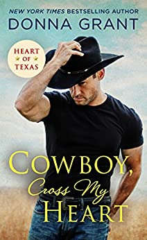 Cowboy, Cross My Heart (Heart of Texas Book 2) by [Grant, Donna]
