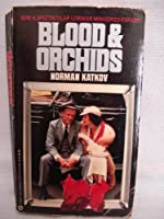 Blood and Orchids (Signet)