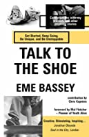 Talk to the Shoe