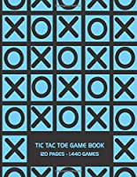Tic Tac Toe Game Book: 120 Page Grid Sheet Book With 1,440 Blank Grid Sheets For Kids (8.5 x 11 in.)