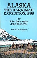 Alaska: The Harriman Expedition 1899/Two Volumes Bound As One