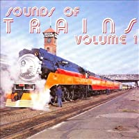 Sound Effects: Sounds of Trains 1