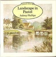 Landscape in Pastel (Leisure Arts)
