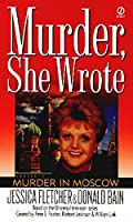 Murder, She Wrote: Murder in Moscow (Murder She Wrote)