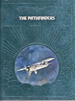 The Pathfinders (Epic of Flight)
