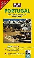 Portugal. Mobil Reisen: Vom gruenen Norden zur Algarvekueste. Auto -, Motorrad - , Caravan - , Wohnmobil - Touring. Plus Lissabon Stadtfuehrer