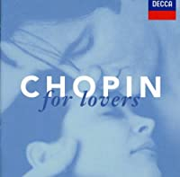 Chopin: Chopin for Lovers