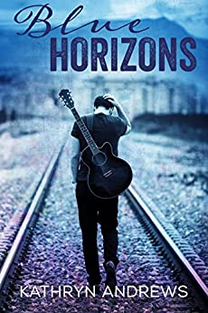 Blue Horizons (A Horizons Novel Book 1) by [Andrews, Kathryn]