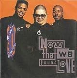 Now that we found love (1991) / Vinyl single [Vinyl-Single 7'']
