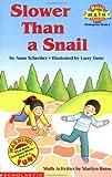 Slower Than a Snail (Hello Math Reader-Level 2)