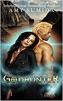 Godhunter (The Godhunter Series Book 1) by [Sumida, Amy]