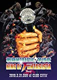 戦極MCBATTLE 第19章 -KING OF FANTSISTA 3ON3- 2019.3.31 完全収録DVD