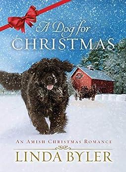 A Dog for Christmas by [Linda, Byler]