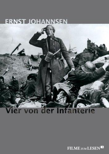Vier von der Infanterie: Ihre letzten Tage an der Westfront 1918 (Filme zum Lesen 2) (German Edition)