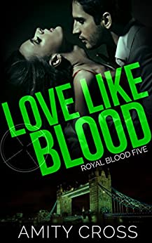 Love Like Blood: (Royal Blood #5) by [Cross, Amity]