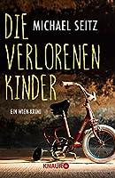 Die verlorenen Kinder: Ein Wien-Krimi