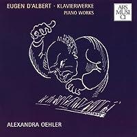 D'albert: Piano Works