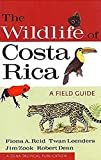 The Wildlife of Costa Rica: A Field Guide (A Zona Tropical P…