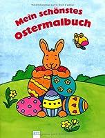 Mein schoenstes Ostermalbuch