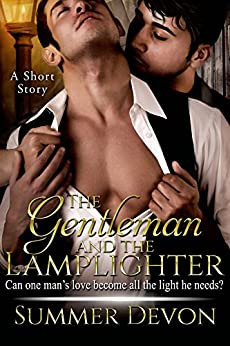 The Gentleman and the Lamplighter: A Short Story by [Devon, Summer]