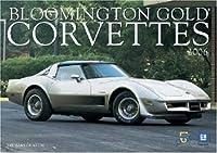 Bloomington Gold Corvettes 2006 Calendar