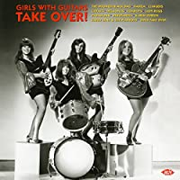 Girls With Guitars Take Over! [12 inch Analog]