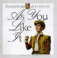 As You Like It (Shakespeare for Everyone)