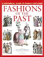 Fashions of the Past (Historical Guide to World Costumes)