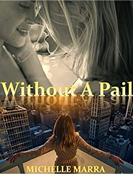 Without A Pail by [Marra, Michelle]