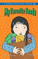My Favorite Foods (Compass Point Early Reader)