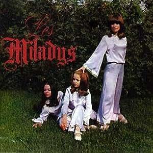 Les Miladys