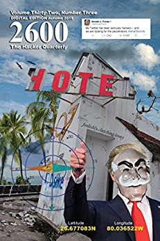 [2600 Magazine]の2600 Magazine: The Hacker Quarterly  - Autumn 2015 (English Edition)