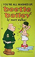 You're All Washed Up, Beetle Bailey