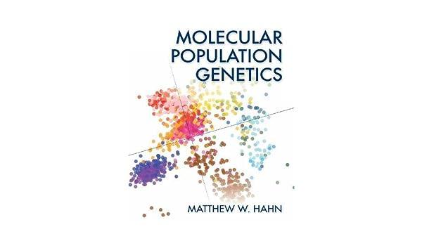 amazon molecular population genetics matthew w hahn