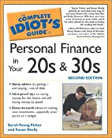Complete Idiot's Guide to Personal Finances in your 20's and 30's, 2E (The Complete Idiot's Guide)