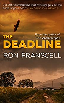 The Deadline by [Franscell, Ron]