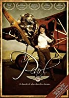 Pearl the Movie - Pearl Carter Scott the Youngest Pilot in History [並行輸入品]