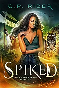 Spiked (The Sundance Series Book 1) by [Rider, C.P.]