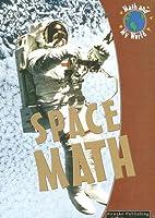 Space Math (Math And My World)